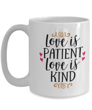 Love Is Kind 15oz Mug