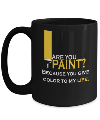 Are You Paint 15oz Mug