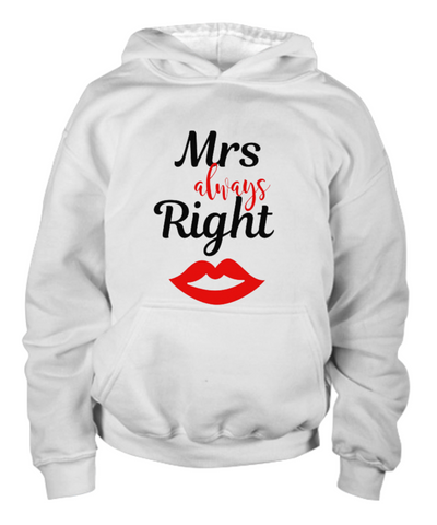 Mrs. Always Right youth Hoodie
