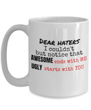 Addressing Haters 11 and 15 oz White Novelty Coffee Mugs Sarcasm - Ceramic Coffee Cup With Sarcastic Sayings About Hate - Funny Perfect Gift For Work,Office,Coworker or Friend.