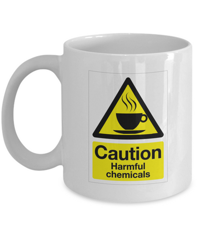 Caution Harmful Chemicals 11 oz Mug