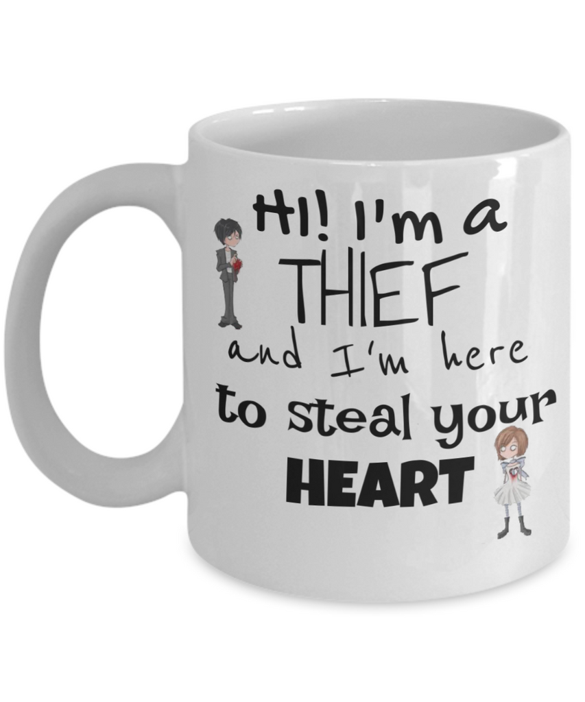 I'm A Thief And I'm Here To Steal Your Heart - 11 and 15 oz White Novelty Coffee Mugs - Perfect Gift For Girlfriend, Boyfriend, Crushes - Ceramic Coffee Cup With Sayings Printed On Both Sides - With Sayings About Love - Quotes Themed