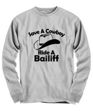 Save a cowboy ride a bailiff long sleeve tee