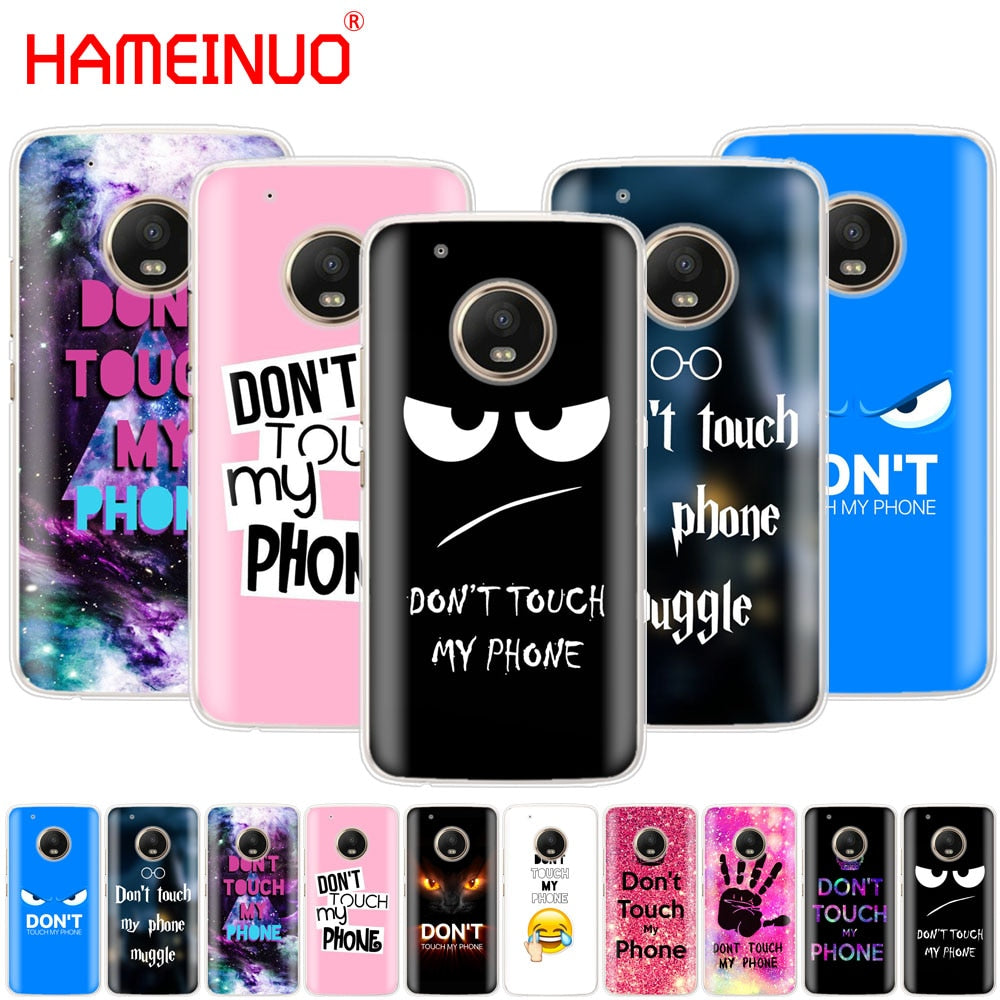Do Not dont Touch My Phone case phone cover For Motorola Moto X4 E4 C G6 G5  G5S G4 Z2 Z3 PLAY PLUS