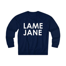 Load image into Gallery viewer, Lame Jane crew neck sweatshirt