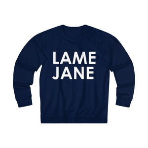 Lame Jane crew neck sweatshirt