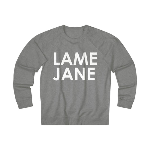 Lame Jane Pullover