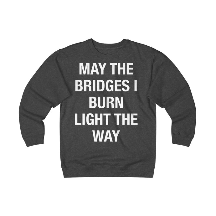 Bridges I Burn Unisex Heavyweight Fleece Crew