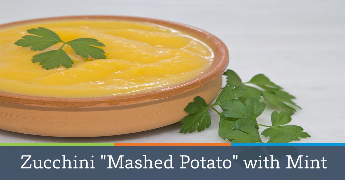 "Zucchini ""Mashed Potato"" with Mint"