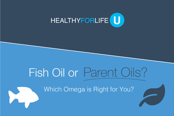 Fish Oil or Parent Oils?