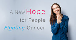 A New Hope for People Fighting Cancer