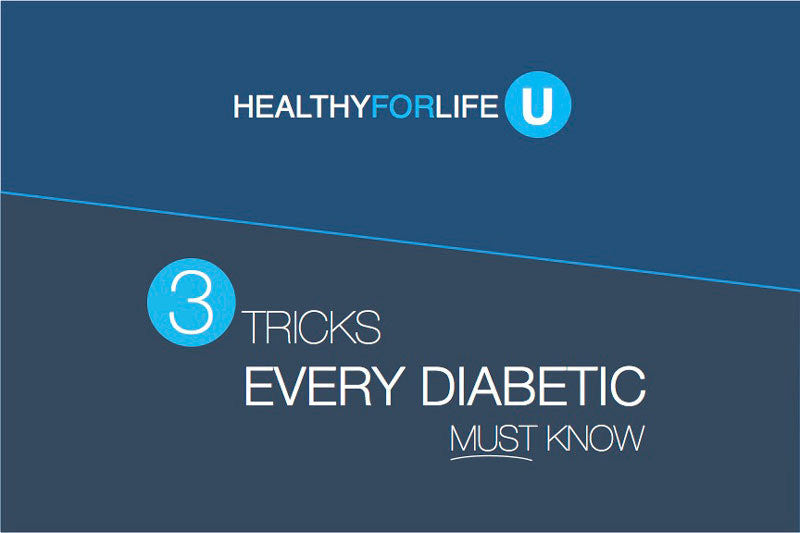 3 tricks every diabetic must know