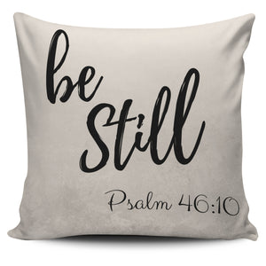Be Still - Pillow Cover