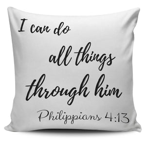 I Can Do All Things White Pillow Cover
