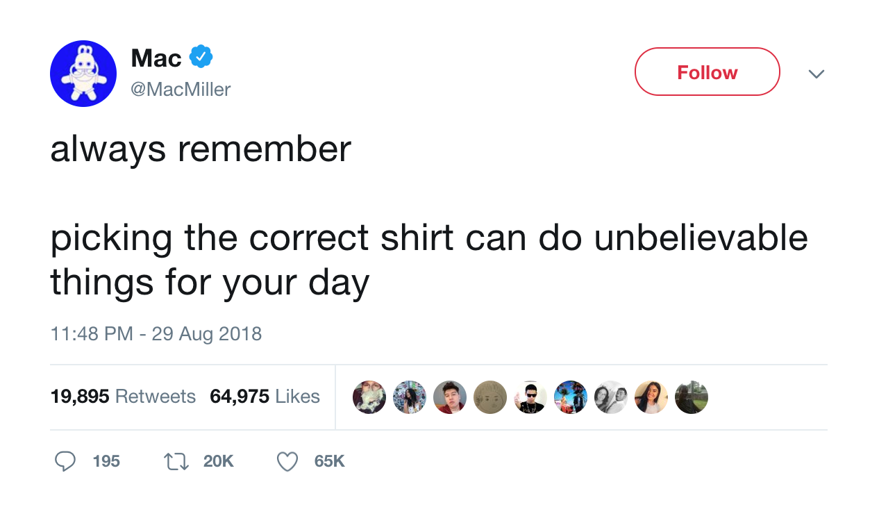 mac-miller-always-remember-picking-the-correct-shirt-can-do-unbelievable-things-for-your-day-tweet-tee-tweets