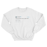 Anna Kendrick like my men like coffee silent tweet on a white crewneck sweater from Tee Tweets
