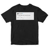 Ariana Grande true love might exist I was just hungry tweet on a black t-shirt from Tee Tweets