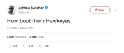 Ashton Kutcher how bout them Hawkeyes tweet from Tee Tweets