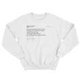 Bette Midler Donald Dump poem tweet on a white crewneck sweater from Tee Tweets