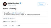 Bobby Moynihan you a dummy Donald Trump Jr. tweet from Tee Tweets