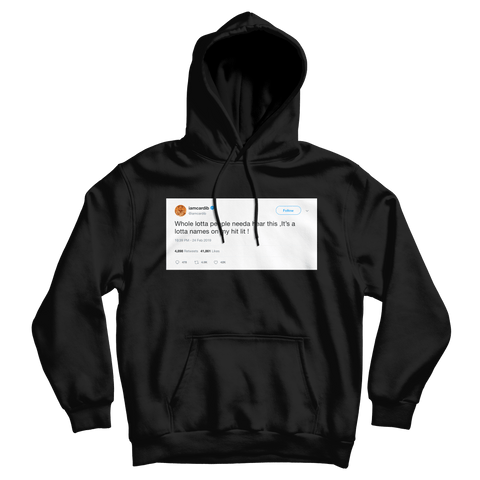 Cardi B lot of people on my hit list tweet on a black hoodie from Tee Tweets