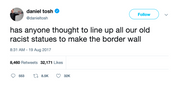 Daniel Tosh border wall of racist statues tweet