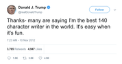 Donald-Trump-im-the-best-140-character-writer-in-the-world-its-easy-when-its-fun-tweet-tee-tweets