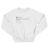 Donald Trump the electoral college is a disaster for a democracy white tweet sweater