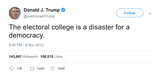 Donald-Trump-the-electoral-college-is-a-disaster-for-a-democracy-tweet-tee-tweets