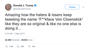 Donald-Trump-amazing-how-the-haters-and-losers-keep-tweeting-the-name-fkface-von-clownstick-tweet-tee-tweets