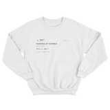 Drake fix up yourself tweet ona white crewneck sweater from Tee Tweets
