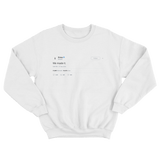 Drake we made it white tweet sweater