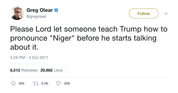 Greg Olear teach Trump how to say Niger tweet from Tee Tweets