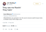 JK Rowling they see me rolling they hating tweet from Tee Tweets