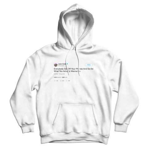 Jaden Smith get off your phones tweet on a white hoodie from Tee Tweets