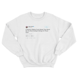 Jaden Smith if babies could speak they would be the smartest tweet on white sweater from Tee Tweets