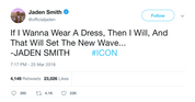 Jaden Smith if I wanna wear a dress I will tweet from Tee Tweets