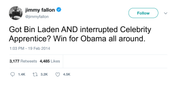 Jimmy Fallon Obama got Bin Laden and interrupted The Apprentice tweet from Tee Tweets
