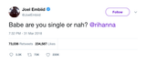 Joel Embiid asks Rihanna are you single tweet from Tee Tweets