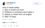 John Mayer how to tweet safely from Tee Tweets