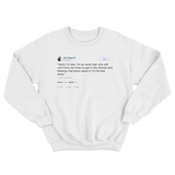 John Mayer sorry I'm late tweet on a white crewneck sweater from Tee Tweets
