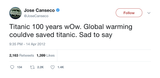 Jose Canseco global warming could have saved Titanic tweet from Tee Tweets