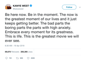 Kanye West be in the moment tweet from Tee Tweets