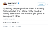 Kanye West we have to get good at loving each other tweet from Tee Tweets