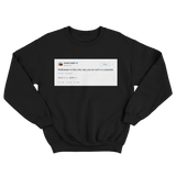 Kanye West halloween the only day you're not in costume tweet on black sweatshirt from Tee Tweets