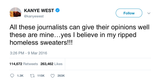 Kanye West yes I believe in my homeless sweaters tweet from Tee Tweets