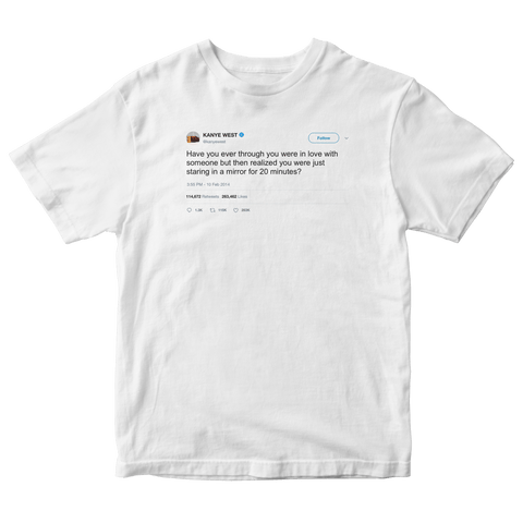 Kanye West in love just by staring at a mirror tweet on a white t-shirt from Tee Tweets