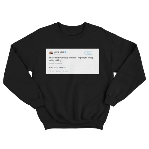 Kanye West the most important living artist tweet on a black crewneck sweater from Tee Tweets