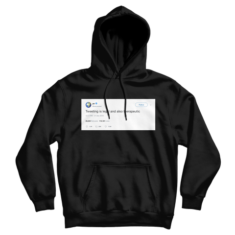 Kanye West tweeting is legal and therapeutic tweet on a black hoodie from Tee Tweets
