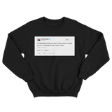 Kanye West I understand you dont like me but I need you to understand that I dont care black tweet sweater